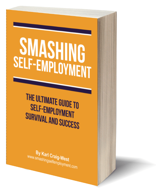 Smashing Self-Employment - The ultimate guide to self-employment survival and success